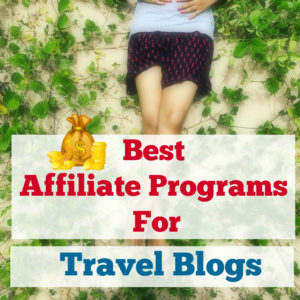best affiliate programs for travel blogs