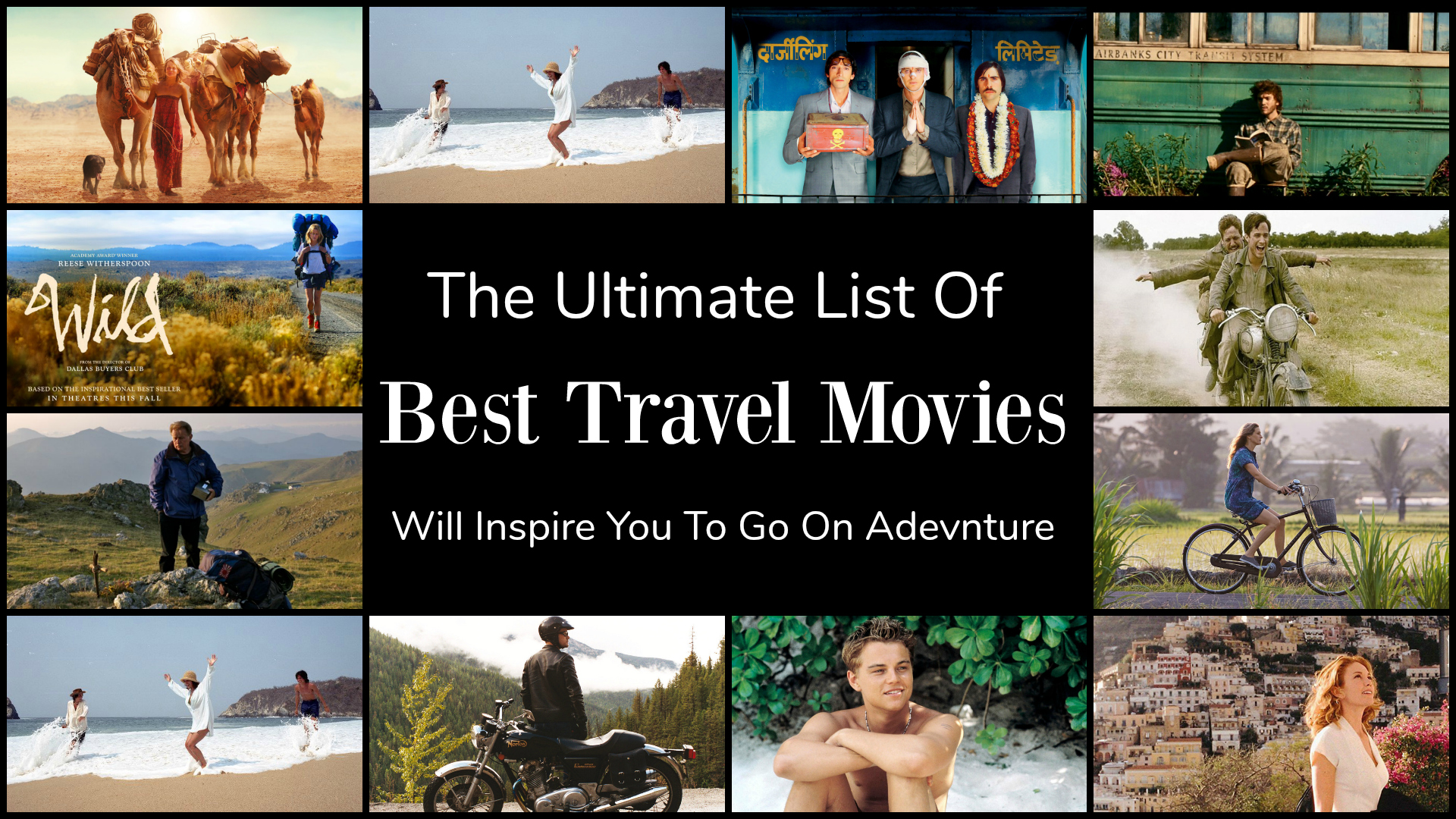 best travel movies list that inspire motivate travel