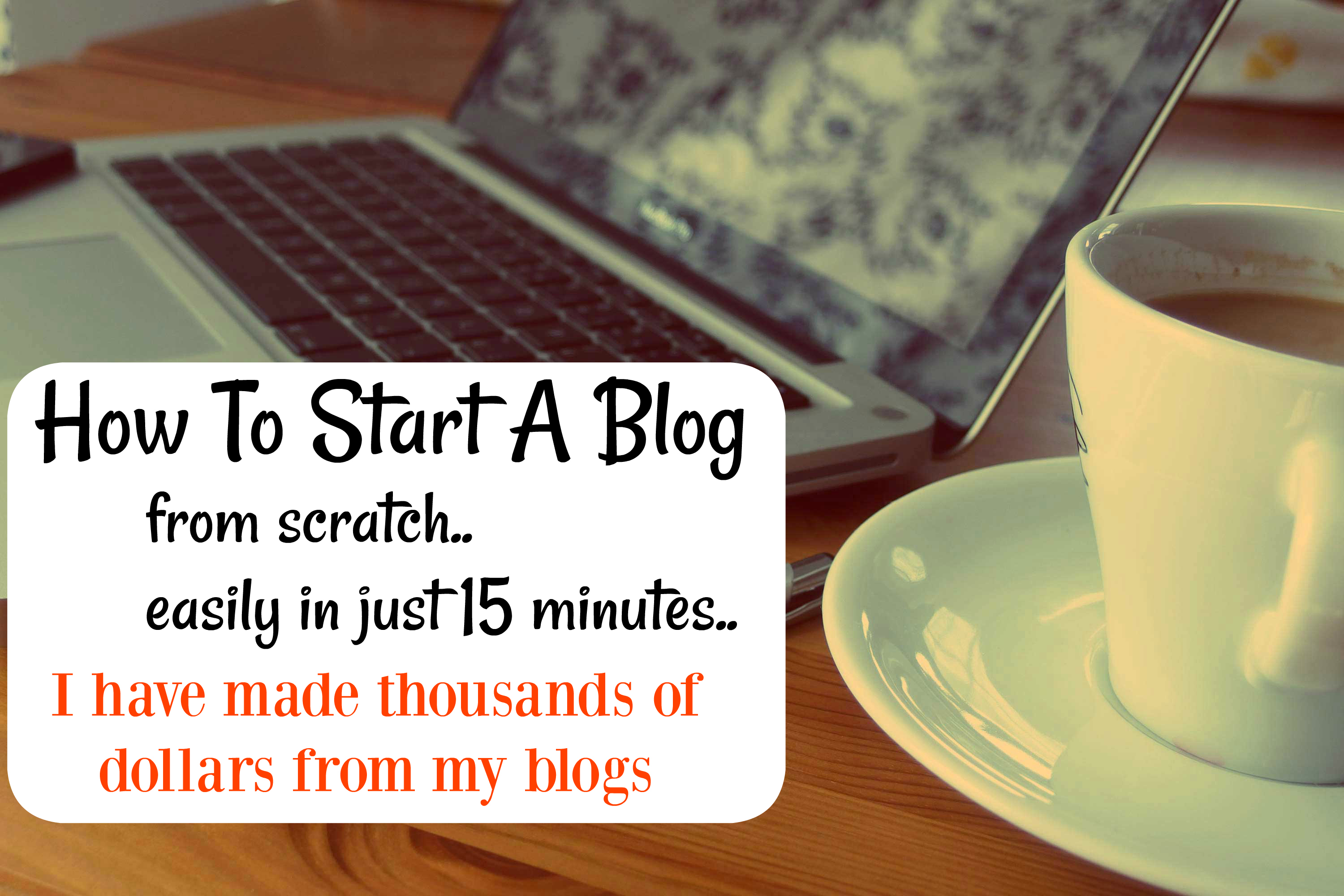 How To Start A Blog To Earn Money Online