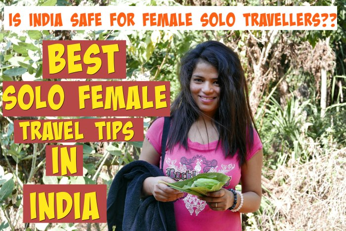 best travel tips for solo female travel in india